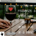 you-can-recognize-a-good-wine-and-a-good-love-in-a-blink-copy